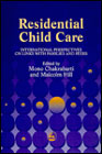 Residential child care: International perspectives on links with families and peers
