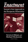 Enactment: Toward a New Approach to Therapeutic Relationship