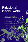 Relational Social Work: Toward Networking and Sociatal Practices