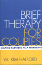 Brief Therapy for Couples: Helping Partners Help Themselves