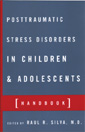 Posttraumatic Stress Disorders in Children and Adolescents [Handbook]