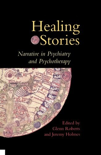 Healing Stories: Narrative in Psychiatry and Psychotherapy