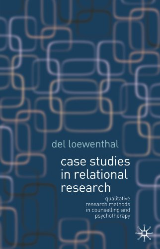 Case Studies in Relational Research: Qualitative Research Methods in Counselling and Psychotherapy