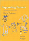 Supporting Parents: Messages from Research