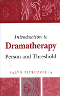 Introduction to Dramatherapy: Person and Threshold