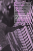 Severe Emotional Disturbances in Children and Adolescents: Psychotherapy in Applied Contexts