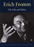 Erich Fromm: His Life and Ideas: An Illustrated Biography