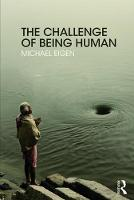 The Challenge of Being Human