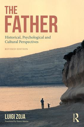 The Father: Historical, Psychological and Cultural Perspectives: Second Edition