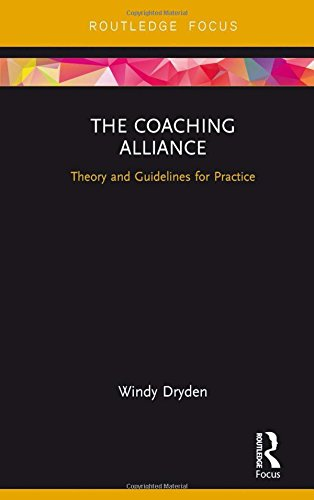 The Coaching Alliance: Theory and Guidelines for Practice