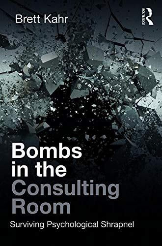 Bombs in the Consulting Room: Surviving Psychological Shrapnel