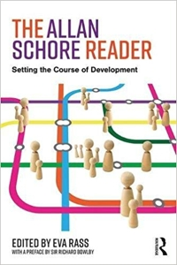 The Allan Schore Reader: Setting the Course of Development