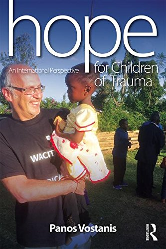 Hope for Children of Trauma: An International perspective