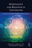 Spirituality and Religion in Counseling: Competency-Based Strategies for Ethical Practice