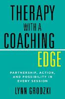 Therapy With a Coaching Edge: Partnership Action and Possibility in Every Session