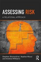 Assessing Risk: A Relational Approach