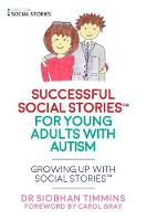 Successful Social Articles into Adulthood: Growing Up with Social Stories ™