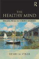 The Healthy Mind: Mindfulness True Self and the Stream of Consciousness