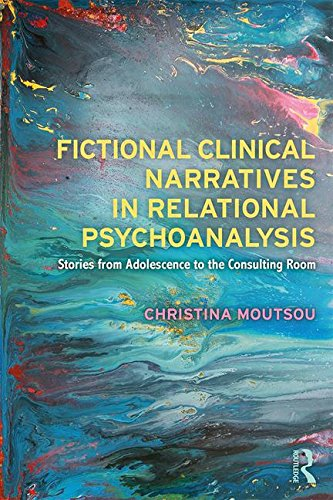 Fictional Clinical Narratives in Relational Psychoanalysis: Stories from Adolescence to the Consulting Room
