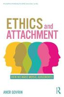 Ethics and Attachment: How We Make Moral Judgments