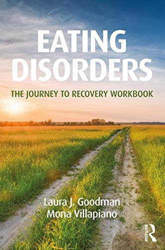 Eating Disorders: The Journey to Recovery Workbook, 2nd Edition