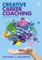 Creative Career Coaching: Theory into Practice