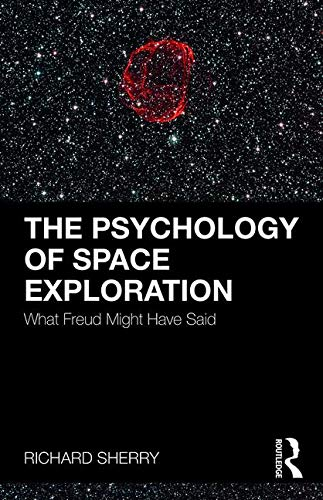 The Psychology of Space Exploration: What Freud Might Have Said