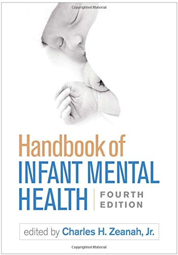 Handbook of Infant Mental Health, Fourth Edition