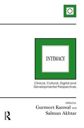 Intimacy: Clinical, Cultural, Digital and Developmental Perspectives