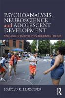 Psychoanalysis, Neuroscience and Adolescent Development