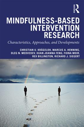 Mindfulness-Based Intervention Research: Characteristics Approaches and Developments