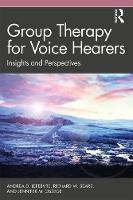 Group Therapy for Voice Hearers: Insights and Perspectives