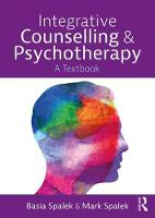 Integrative Counselling and Psychotherapy: A Textbook