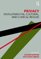 Privacy: Developmental, Cultural, and Clinical Realms