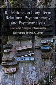 Reflections on Long-Term Relational Psychotherapy and Psychoanalysis: Relational Analysis Interminable