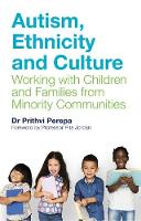 Autism, Ethnicity and Culture: Working with Children and Families from Minority Communities