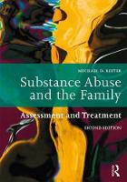 Substance Abuse and the Family: Assessment and Treatment