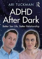 ADHD After Dark: Better Sex Life, Better Relationship