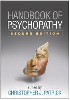 Handbook of Psychopathy: Second Edition