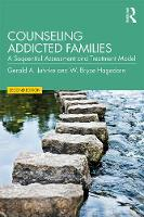 Counseling Addicted Families: A Sequential Assessment and Treatment Model