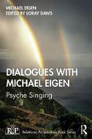 Dialogues with Michael Eigen: Psyche Singing