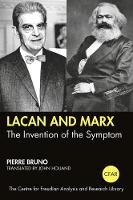 Lacan and Marx: The Invention of the Sympton
