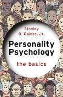 Personality Psychology: The Basics