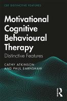Motivational Cognitive Behavioural Therapy: Distinctive Features