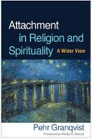 Attachment in Religion and Spirituality: A Wider View