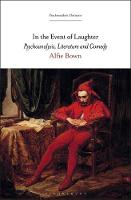 In the Event of Laughter: Psychoanalysis, Literature and Comedy