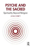 Psyche and the Sacred: Spirituality Beyond Religion