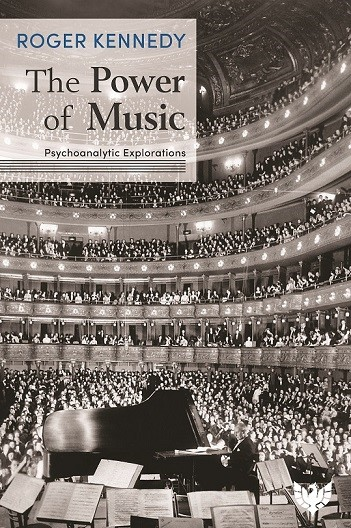 The Power of Music: Psychoanalytic Explorations
