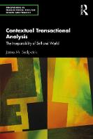 Contextual Transactional Analysis: The Inseparability of Self and World