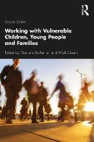 Working with Vulnerable Children, Young People and Families: Second Edition